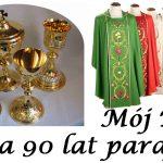 Mój dar na 90 lat kościoła i parafii